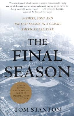 The Final Season By Stanton, Tom