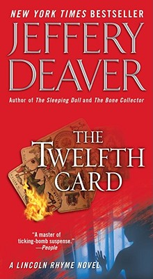The Twelfth Card By Deaver, Jeffery